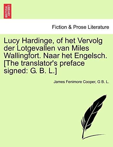 Lucy Hardinge, of Het Vervolg Der Lotgevallen: James Fenimore Cooper,