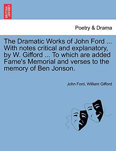 The Dramatic Works of John Ford .: Ford, John; Gifford,