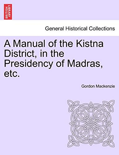 A Manual of the Kistna District, in: Gordon MacKenzie