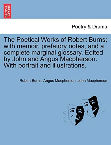 The Poetical Works of Robert Burns; With: Robert Burns, Angus