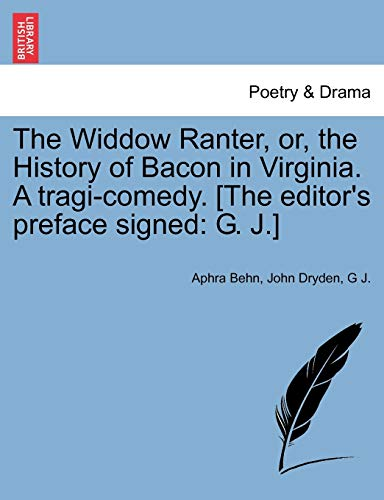 The Widdow Ranter, Or, the History of: Aphra Behn, John