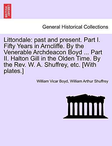 Littondale: Past and Present. Part I. Fifty: William Vicar Boyd,