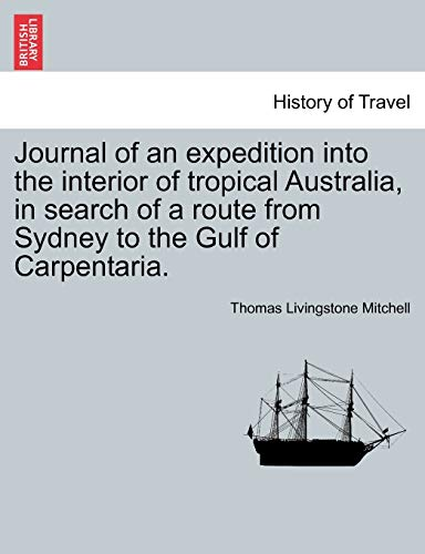Journal of an expedition into the interior: Mitchell, Thomas Livingstone