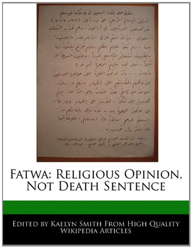 Fatwa: Religious Opinion, Not Death Sentence: Smith, Kaelyn