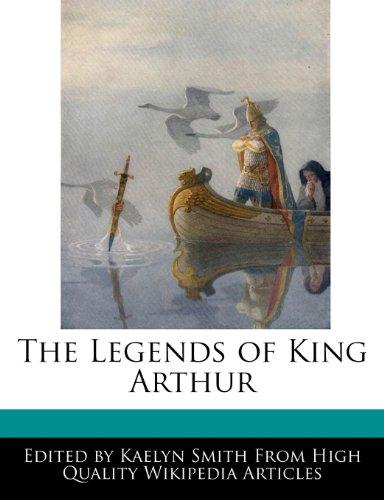 The Legends of King Arthur: Smith, Kaelyn