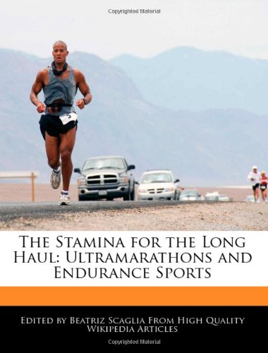 9781241150730: The Stamina for the Long Haul: Ultramarathons and Endurance Sports