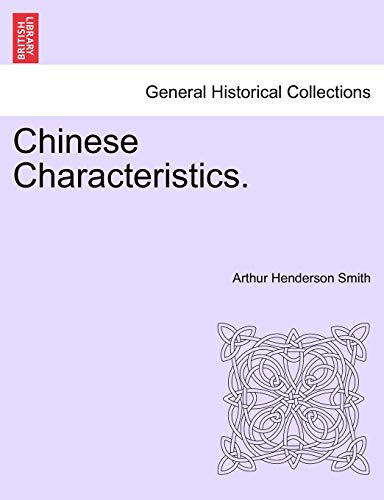 Chinese Characteristics.: Arthur Henderson Smith