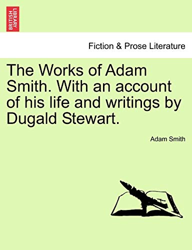 9781241161613: The Works of Adam Smith. With an account of his life and writings by Dugald Stewart. Vol. III.