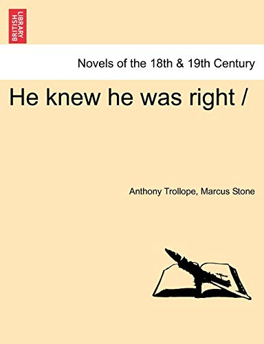 He knew he was right / (1241164304) by Anthony Trollope; Marcus Stone