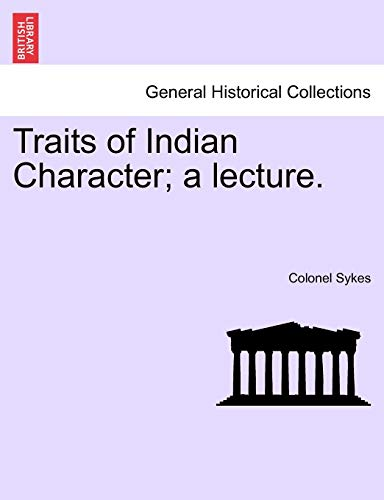 9781241168452: Traits of Indian Character; a lecture.