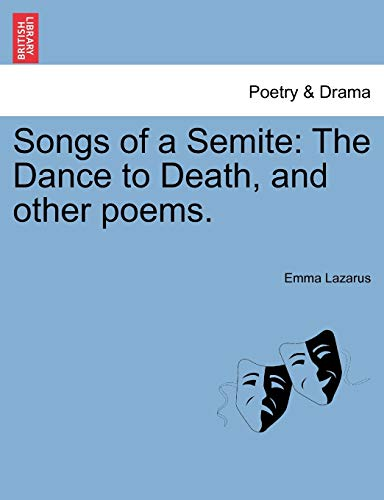 9781241169107: Songs of a Semite: The Dance to Death, and other poems.