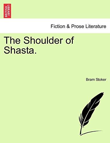 9781241183424: The Shoulder of Shasta.