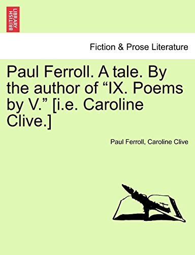 Paul Ferroll. A tale. By the author: Ferroll, Paul; Clive,