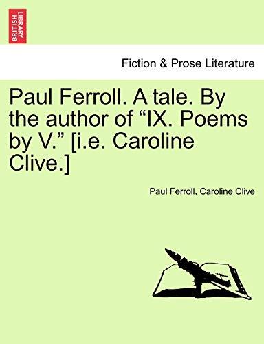 Paul Ferroll. a Tale. by the Author: Paul Ferroll, Caroline