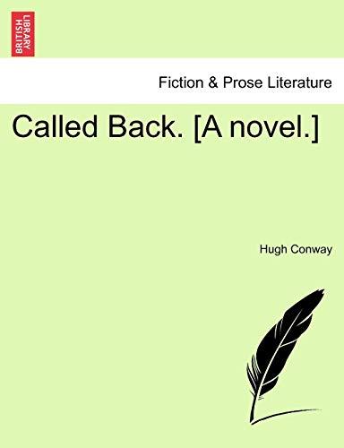9781241193072: Called Back. [A novel.]