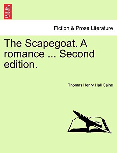 9781241194239: The Scapegoat. A romance ... Second edition.
