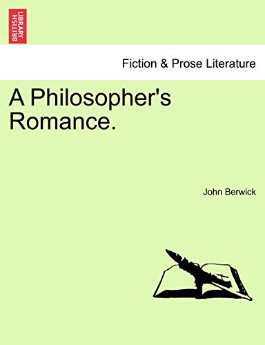 A Philosopher's Romance. - John Berwick