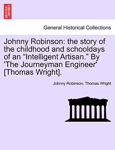 9781241195052: Johnny Robinson: the story of the childhood and schooldays of an