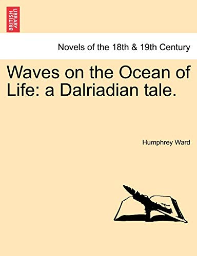 9781241197278: Waves on the Ocean of Life: A Dalriadian Tale.