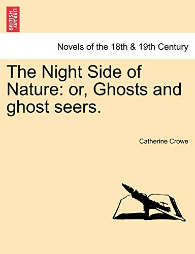 9781241211226: The Night Side of Nature: or, Ghosts and ghost seers.