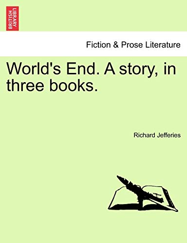 World's End. A story, in three books. Vol. III (1241217246) by Richard Jefferies