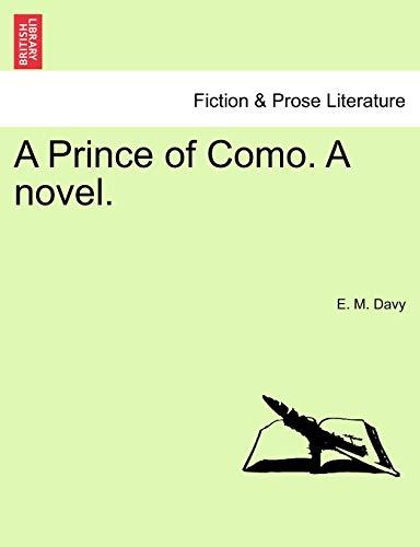 9781241218010: A Prince of Como. A novel.
