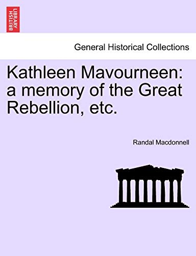 Kathleen Mavourneen: a memory of the Great: Randal Macdonnell