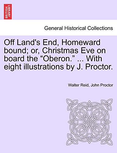 "Off Land's End, Homeward bound; or, Christmas Eve on board the ""Oberon."" ... With eight illustrations by J. Proctor. (1241223270) by Reid, Walter; Proctor, John"