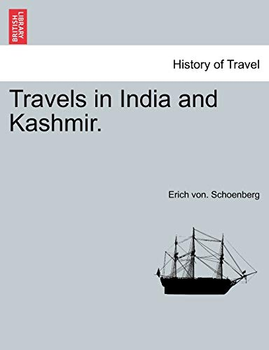 9781241223755: Travels in India and Kashmir, Volume I