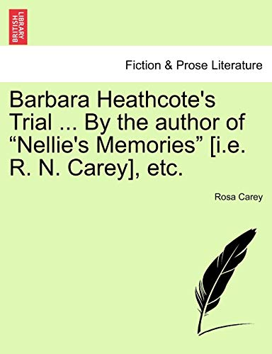 9781241227395: Barbara Heathcote's Trial ... By the author of