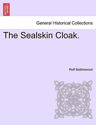 9781241232597: The Sealskin Cloak.