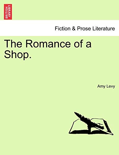 9781241235482: The Romance of a Shop.