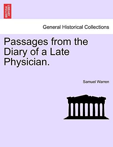 9781241236427: Passages from the Diary of a Late Physician.