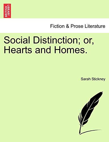 9781241238261: Social Distinction; or, Hearts and Homes.