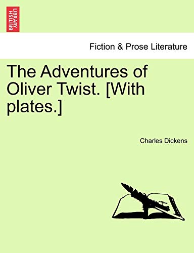 The Adventures of Oliver Twist. [With plates.] (9781241238292) by Dickens, Charles