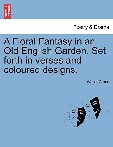 A Floral Fantasy in an Old English: Walter Crane