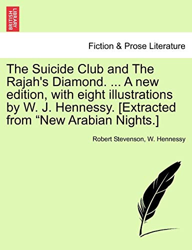 The Suicide Club and the Rajah s: Robert Stevenson, W