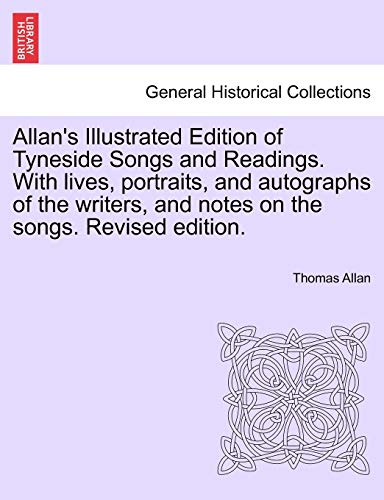 Allan's Illustrated Edition of Tyneside Songs and: Thomas Allan