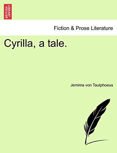 9781241242145: Cyrilla, a Tale.