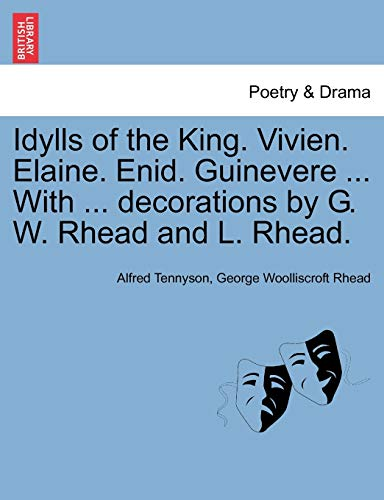 Idylls of the King. Vivien. Elaine. Enid.: Lord Alfred Tennyson
