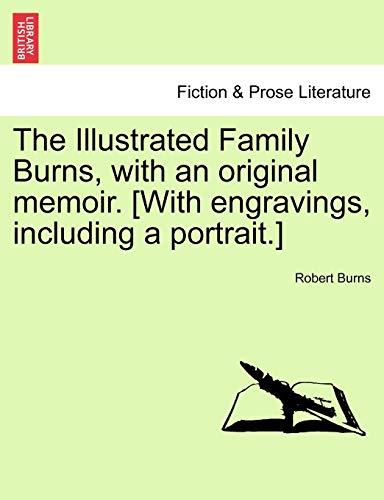 The Illustrated Family Burns, with an original: Burns, Robert