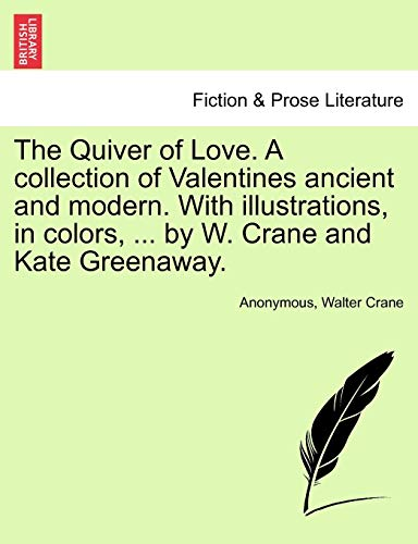 The Quiver of Love. a Collection of: Anonymous
