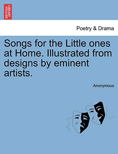 Songs for the Little Ones at Home.: Anonymous