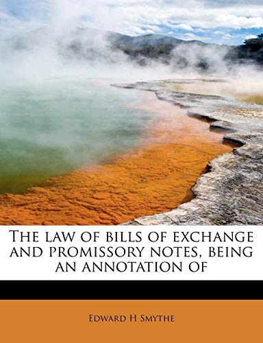 9781241255824: The law of bills of exchange and promissory notes, being an annotation of