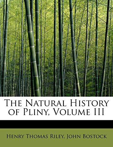 9781241257095: The Natural History of Pliny, Volume III