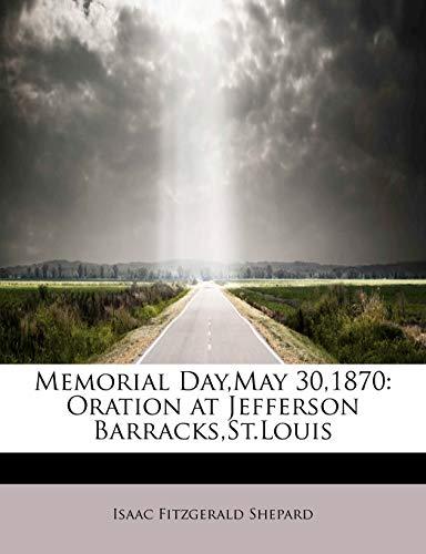 Memorial Day, May 30,1870: Isaac Fitzgerald Shepard