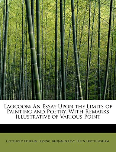9781241262464: Laocoon: An Essay Upon the Limits of Painting and Poetry. With Remarks Illustrative of Various Point