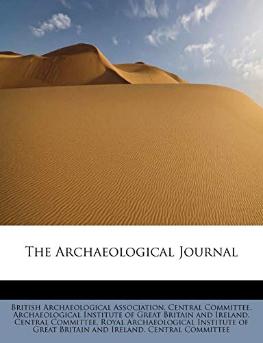 The Archaeological Journal: British Archaeological Association.