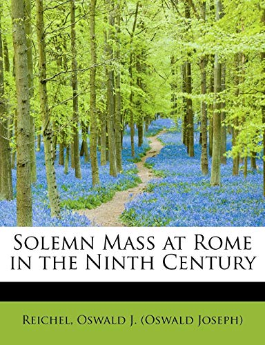 9781241290283: Solemn Mass at Rome in the Ninth Century
