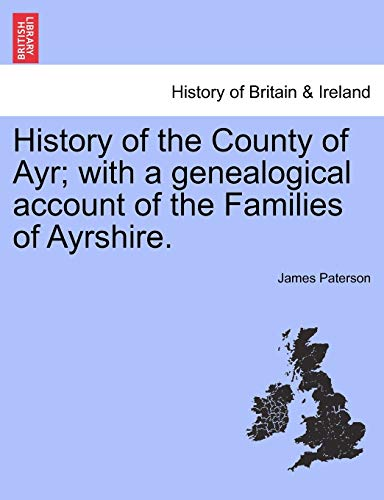 History of the County of Ayr; with: Paterson, James